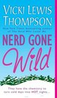 Nerd Gone Wild (Nerds, Bk 3)