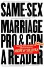 Same-Sex Marriage: Pro and Con (Vintage Original)