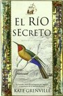 El rio secreto/ The Secret River