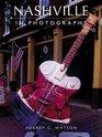 Nashville in Photographs
