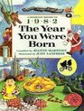 The Year You Were Born 1982