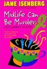 Midlife Can Be Murder (Bel Barrett, Bk 4)