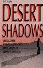Desert shadows: The bizarre and frightening true story of Charles Manson