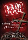 Paid In Full An In-depth Look at the Defining Moments of Christ's Passion