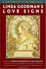 Linda Goodman's Love Signs : A New Approach to the Human Heart