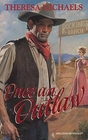 Once an Outlaw (Harlequin Historical, No 296)