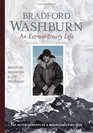 Bradford Washburn: An Extraordinary Life: The Autobiography of a Mountaineering Icon