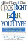 4 Blood Types 4 Diets Cook Right 4 Your Type