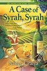 A Case of Syrah Syrah