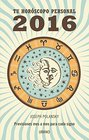 T horoscopo personal 2016 / Your 2016 Personal Horoscope