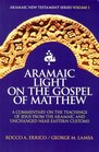 Aramaic Light on the Gospel of Matthew