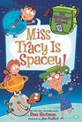 My Weirdest School 9 Miss Tracy Is Spacey