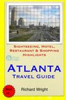 Atlanta Travel Guide Sightseeing Hotel Restaurant  Shopping Highlights