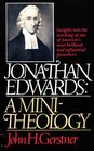 Jonathan Edwards A Mini-Theology