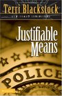 Justifiable Means (Sun Coast, Bk 2)