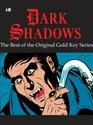 Dark Shadows The Best of the Original Gold Key Series