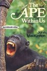 The ape within us