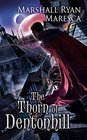 The Thorn of Dentonhill (Maradaine, Bk 1)