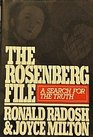 The Rosenberg File A Search for the Truth