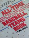 All-Time Baseball Teams Book