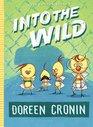 Into the Wild Yet Another Misdventure