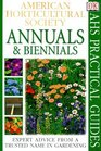 American Horticultural Society Practical Guides Annuals  Biennials