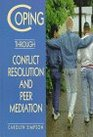 Coping Through Conflict Resolution and Peer Mediation
