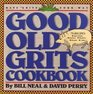 Good Old Grits Cookbook Have Grits Your Way