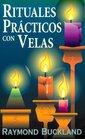 Rituales prcticos con velas