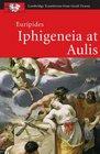 Euripides Iphigeneia at Aulis