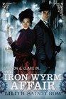 The Iron Wyrm Affair (Bannon & Clare, Bk 1)