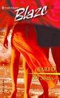Bared (Harlequin Blaze, No 132)