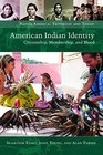 American Indian Identity Citizenship Membership and Blood