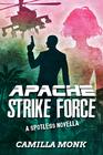 Apache Strike Force (Spotless, Bk 4.5)
