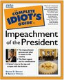The Complete Idiot's Guide to the Impeachment of the President
