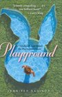 Playground : A Childhood Lost Inside the Playboy Mansion