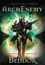 ArchEnemy (Looking Glass Wars, Bk 3)