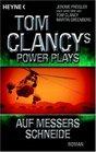 Tom Clancys Power Plays Auf Messers Schneide