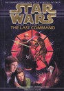 The Last Command: Star Wars  (Thrawn Trilogy, Vol 3)