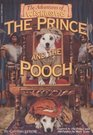 The Prince and the Pooch (Adventures of Wishbone, Bk 3)