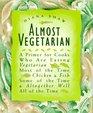 Almost Vegetarian