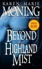 Beyond the Highland Mist (Highlander, Bk 1)