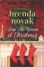 Keep Me Warm at Christmas A Novel