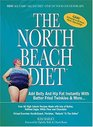 The North Beach Diet : Add Belly and Hip Fat Instantly with Batter Fried Twinkies and More