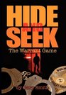 Hide And Seek The Warrant Game