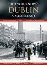 Dublin A Miscellany