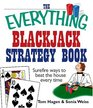 The Everything Blackjack Strategy Book Surefire Ways To Beat The House Every Time