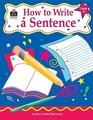 How to Write a Sentence Grades 35
