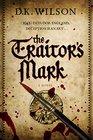 The Traitor's Mark A Tudor Mystery
