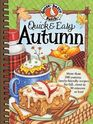 Quick  Easy Autumn More than 200 Yummy Family-Friendly Recipes for Fall Most in 30 Minutes or Less